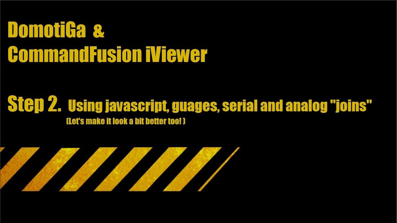DomotiGa & CommandFusion iViewer Step2  Using javascript, guages, serial  and analog joins
