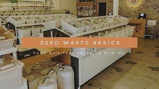Zero waste Basics: Come bulk food shopping with me