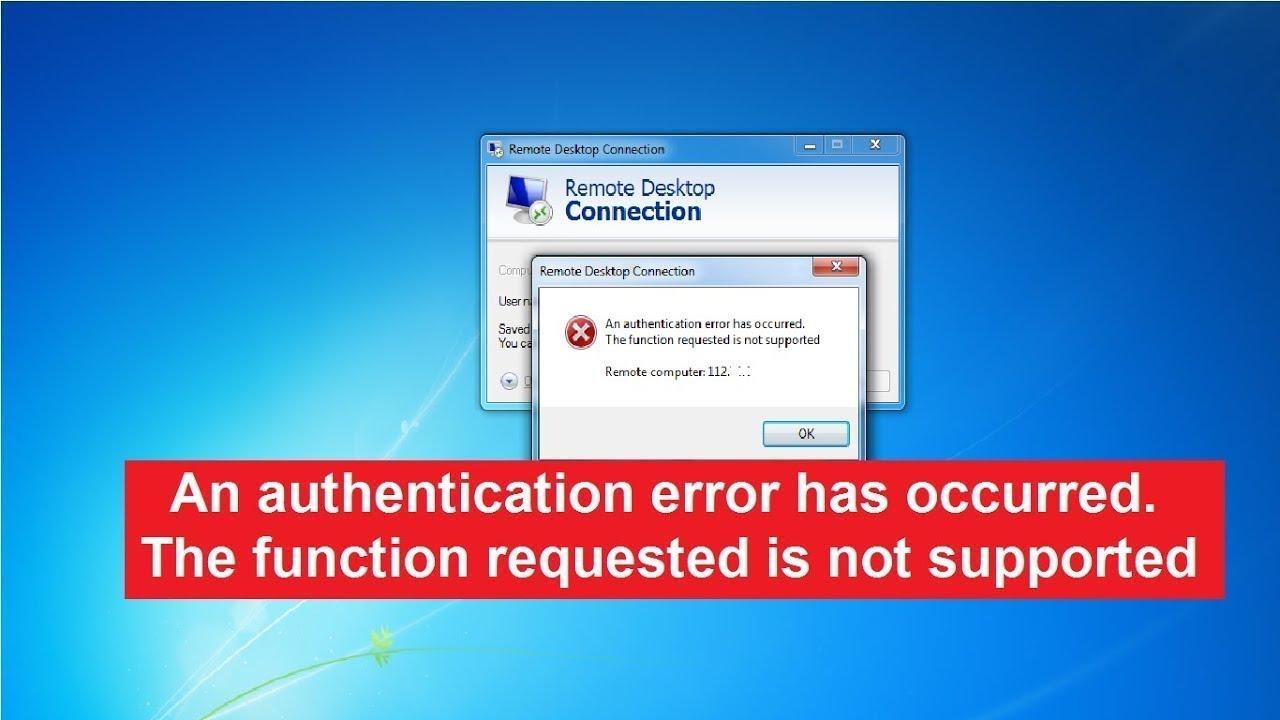 Remote Desktop An Authentication Error Has Occurred