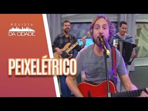 Música e Bate-Papo com Peixelétrico - Revista da Cidade (13/07/18)