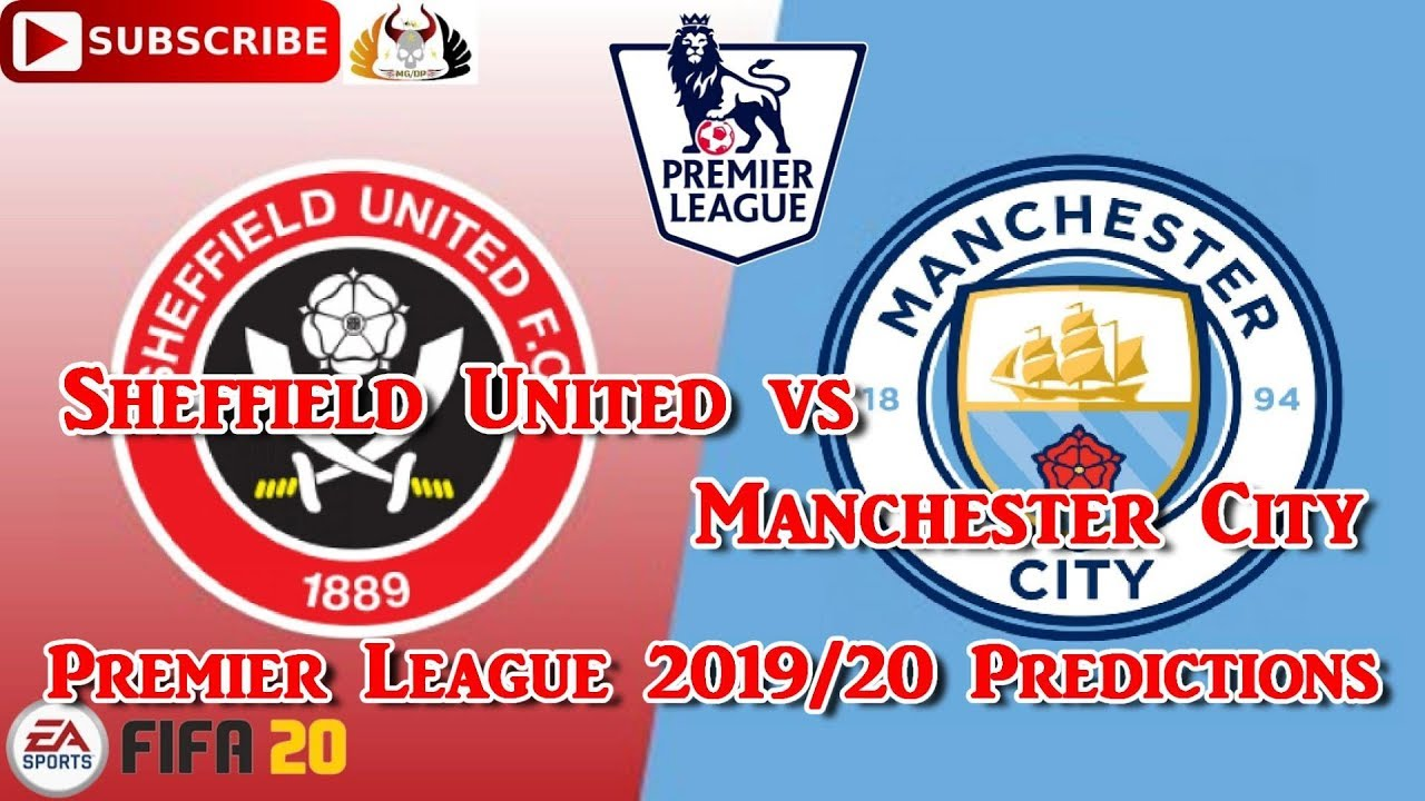 Sheffield United vs Manchester City | 2019-20 Premier ...