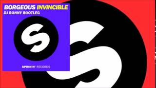 Gambar cover Borgeous - Invincible (Dj Bonny Bootleg ) [PLAYED in SupersoniQ Radio by Quintino]