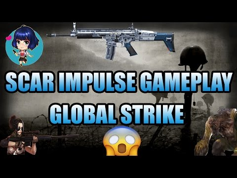 Global Strike   SCAR IMPULSE   2017   HD