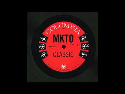 Classic - MKTO (Chipmunk Version)