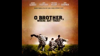 O Brother, Where Art Thou (2000) Soundtrack - Po' Lazarus