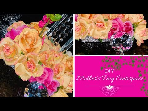 Glam Mother's Day Centerpiece | Dollar Tree DIY | How To