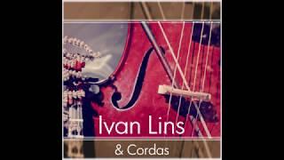 Ivan Lins - Ivan Lins, Parceiros & Cordas [2019] (álbum completo)