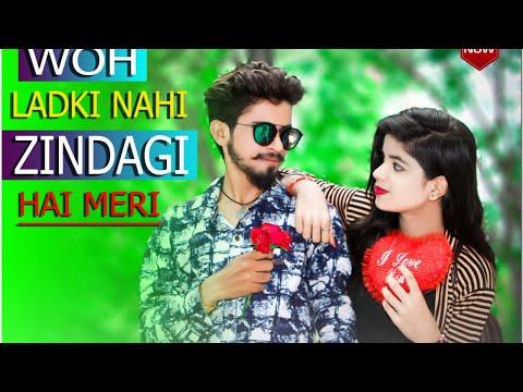 Wo Ladki Nahi Zindagi Hai Meri    New Cute Love Story    Latest Hindi Song 2018    Sunil Kirade