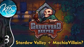 Graveyard Keeper Ep 3: GATHERING FOR SUCCESS - (Alpha) First Look - Let