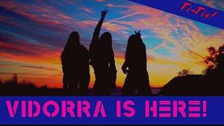 Vidorra is here!