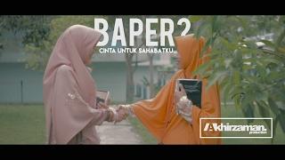 Gambar cover BAPER? CINTA UNTUK SAHABAT | Film Pendek Batam