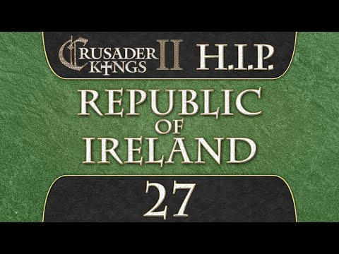 Crusader Kings 2 [HIP Mod] Republic of Ireland 27