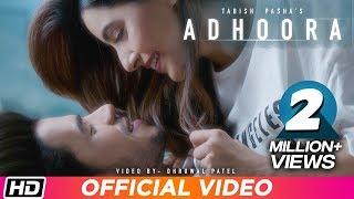 Adhoora | Tabish Pasha ft Anaya Shah | Dhruwal Patel | Latest Hindi Song 2019