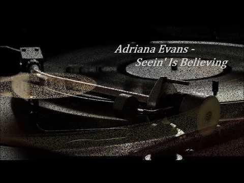 Adriana Evans - Seein' Is Believing