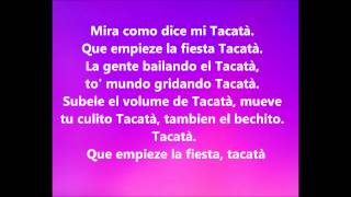 Tacabro - Tacata' (Paroles-Lyrics)