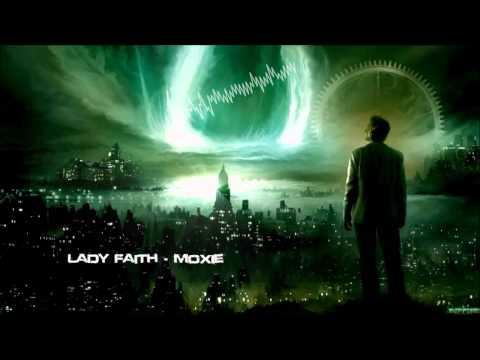 Lady Faith - Moxie [HQ Original]