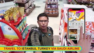 Turkey Tour 2018 02 Travel to Istanbul Turkey via Saudi Airline  23 to 28 Sep, 2018  Travel with Mr