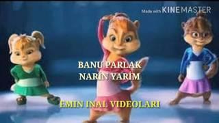 BANU PARLAK - NARİN YARİM (Alvin ve Sincaplar)