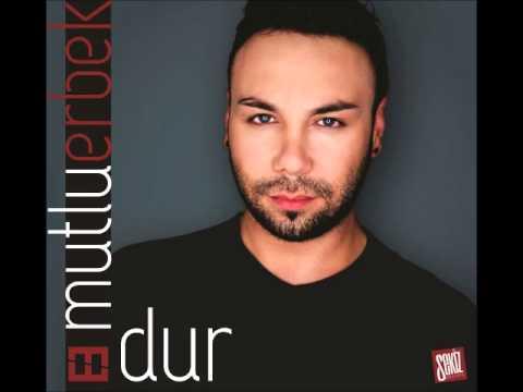 Mutlu Erbek - DUR - (2013 yeni versiyon)