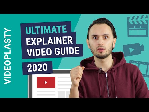 The Ultimate Explainer Video Guide 2020
