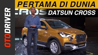 Datsun Cross 2018 | First Impression Indonesia | OtoDriver