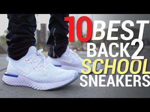TOP 10 BEST BACK TO SCHOOL SNEAKERS OF 2018 UNDER $150