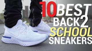 TOP 10 BEST BACK TO SCHOOL SNEAKERS OF 2018 UNDER $150