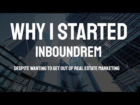 The InboundREM Mission   From the Founder
