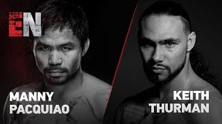 Manny Pacquiao vs Keith Thurman Past Opponents Break Down The Fight