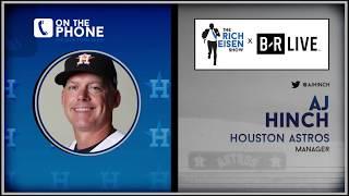 Astros Manager AJ Hinch Talks Verlander, Safety Nets, Injuries & More w/Rich Eisen | Full Interview