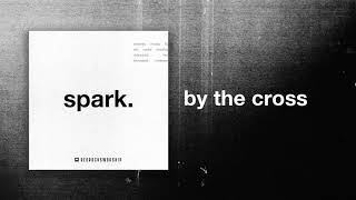 Red Rocks Worship - By The Cross ( Audio)