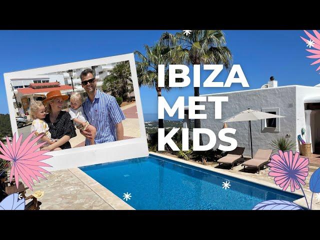 Droomvakantie naar Ibiza met kids - Deel 1 | Sanny zoekt Geluk