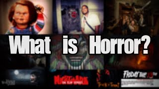 What is Horror?