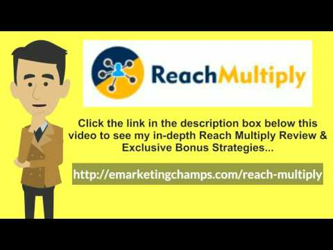[Reach Multiply Review] Honest Review & Bonus Strategies