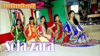 SOJA ZARA |¦ BAHUBALI_2 The Conclusion ¦|MOONLIGHT DANCE ClASS [ Choreography By Ajay Kumar