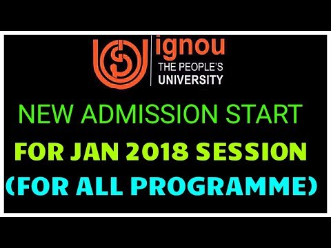 IGNOU JANUARY 2018 SESSION ADMISSION OPEN FOR ALL IGNOU COURSES