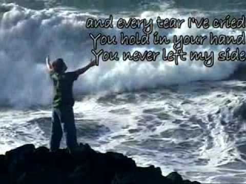 Praise you in this storm by Casting Crowns - Encouragement