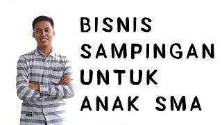 Seberapa Penting Bisnis Sampingan untuk Anak SMA? ANAK SMA ...