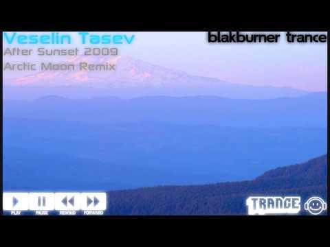 Veselin Tasev - After Sunset 2009 (Arctic Moon Remix)