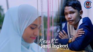 Reza RE - Janji Ingkari Official Music Video
