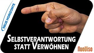 Freiheit stirbt mit Sicherheit - Selbstverantwortung statt Verwöhnen - Harald Leng
