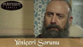 Yeniçeri Sorunu - Muhteşem Yüzyıl 107.Bölüm