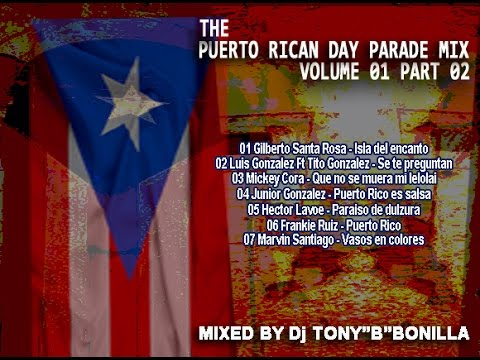 The Puerto Rican Day Parade Mix Vol 01 Part 02