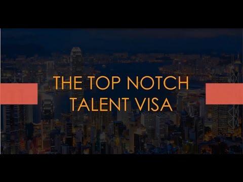 (9) Hong Kong Visas for Startups, Entrepreneurs & SMEs - The Top Notch Talent Visa