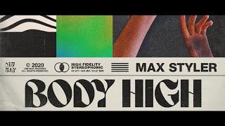 Max Styler - Body High (feat. Sanna Martinez)