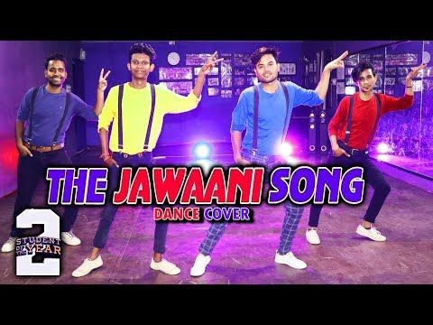 The Jawani Song - Student Of The Year 2 | Tiger Shroff ,Tara & Ananya | Shashank Suryavanshi Dance
