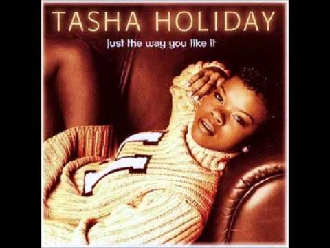 Tasha Holiday - Love Never Questions Why