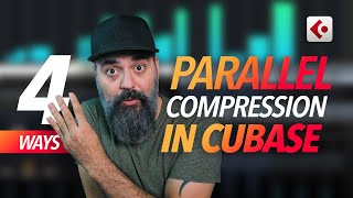 4 WAYS to Aṗply Parallel Compression in CUBASE
