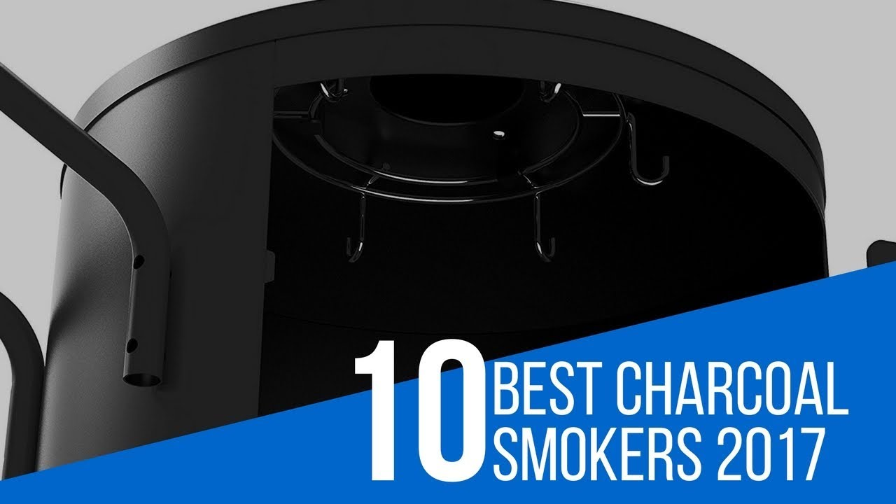 10 best charcoal smoker reviews 2017 youtube