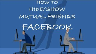 Hide Mutual Friends on Facebook(Completely Private) 2018